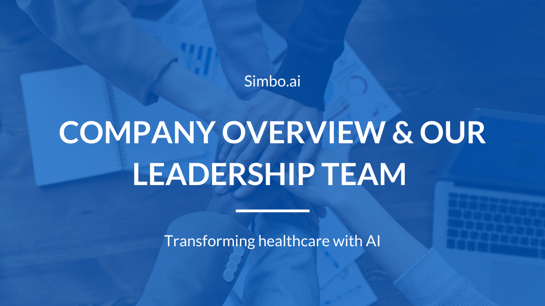 Company Overview and our Leadership Team